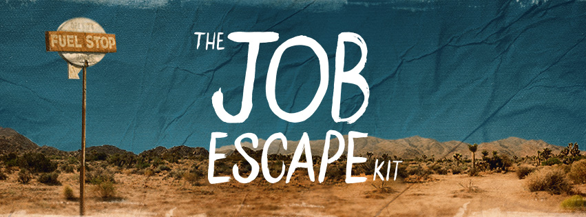 Job Escape Kit
